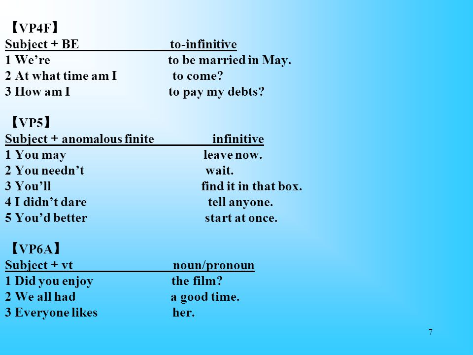 【VP4F】 Subject+BE to-infinitive 1 We're to be married in May