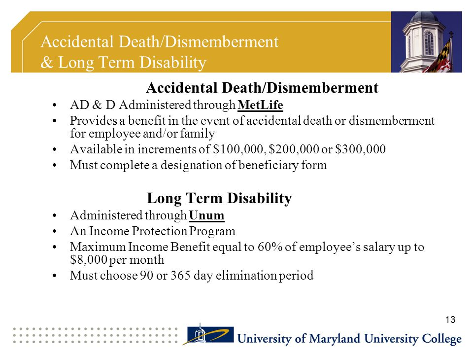 Accidental Death/Dismemberment & Long Term Disability