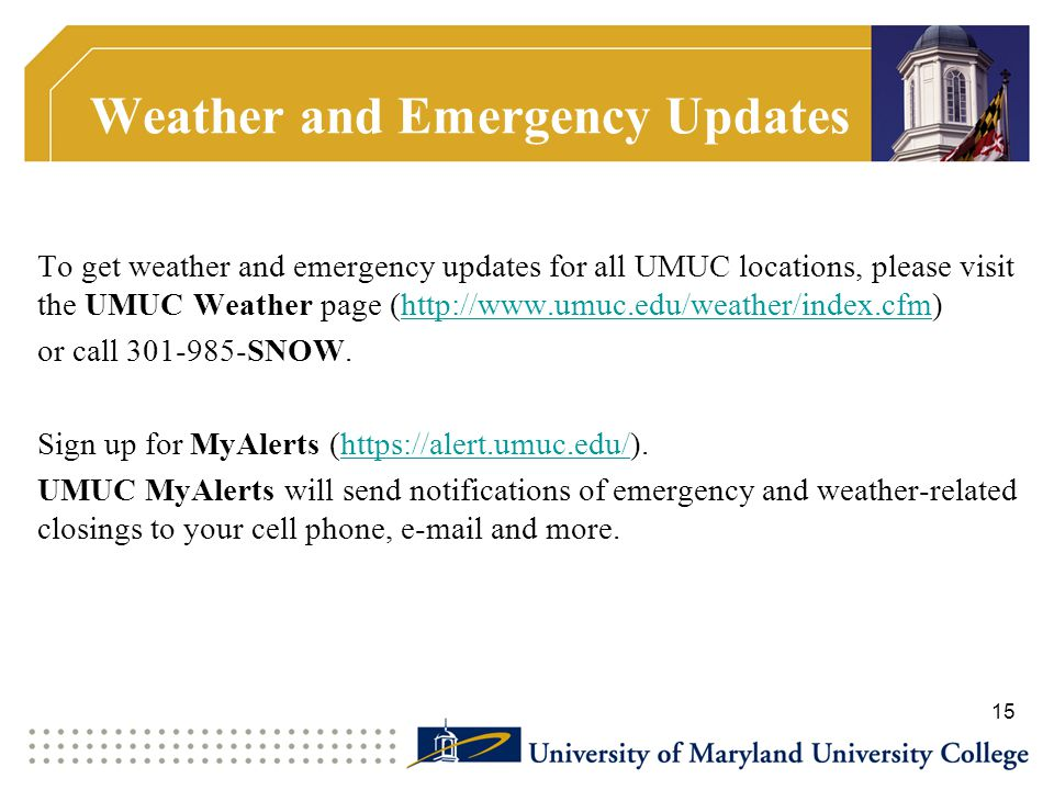 Weather and Emergency Updates