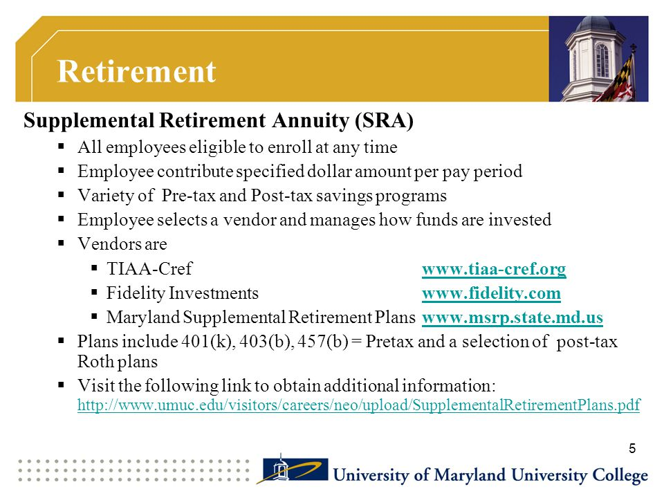 Retirement Supplemental Retirement Annuity (SRA)