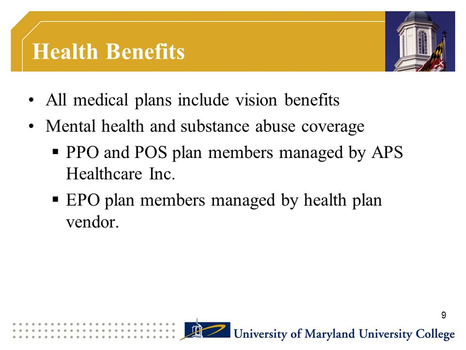 Health Benefits All medical plans include vision benefits