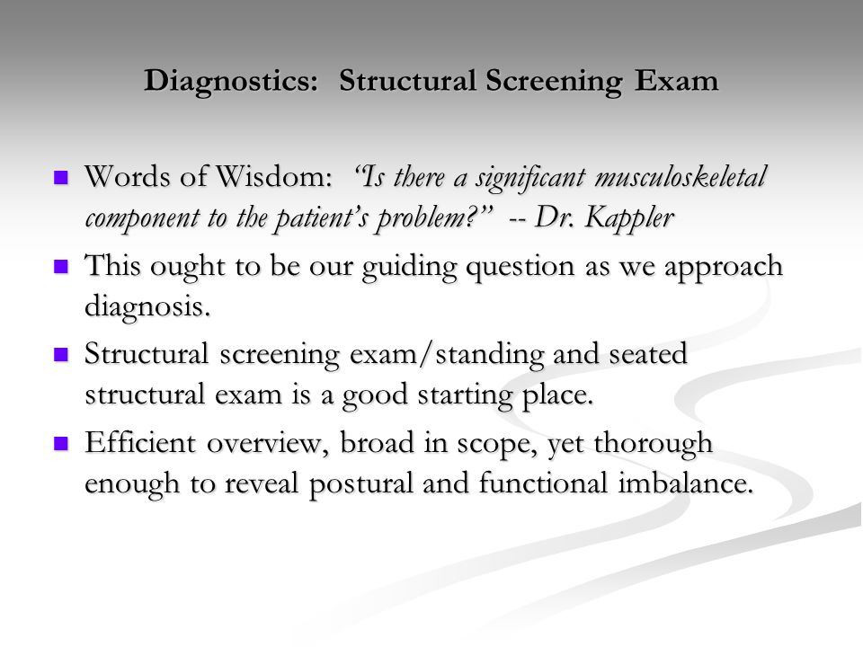 Diagnostics: Structural Screening Exam