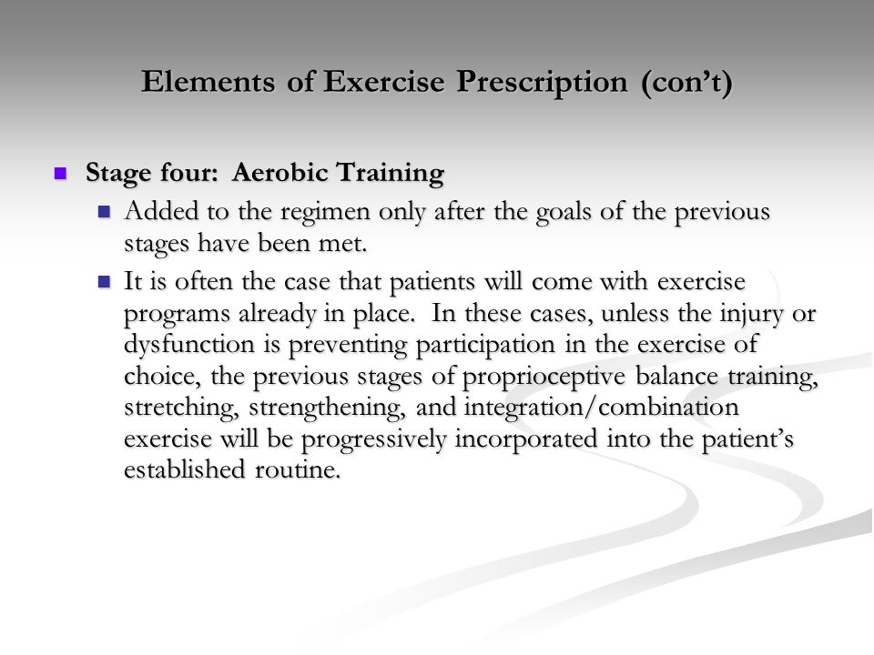 Elements of Exercise Prescription (con't)