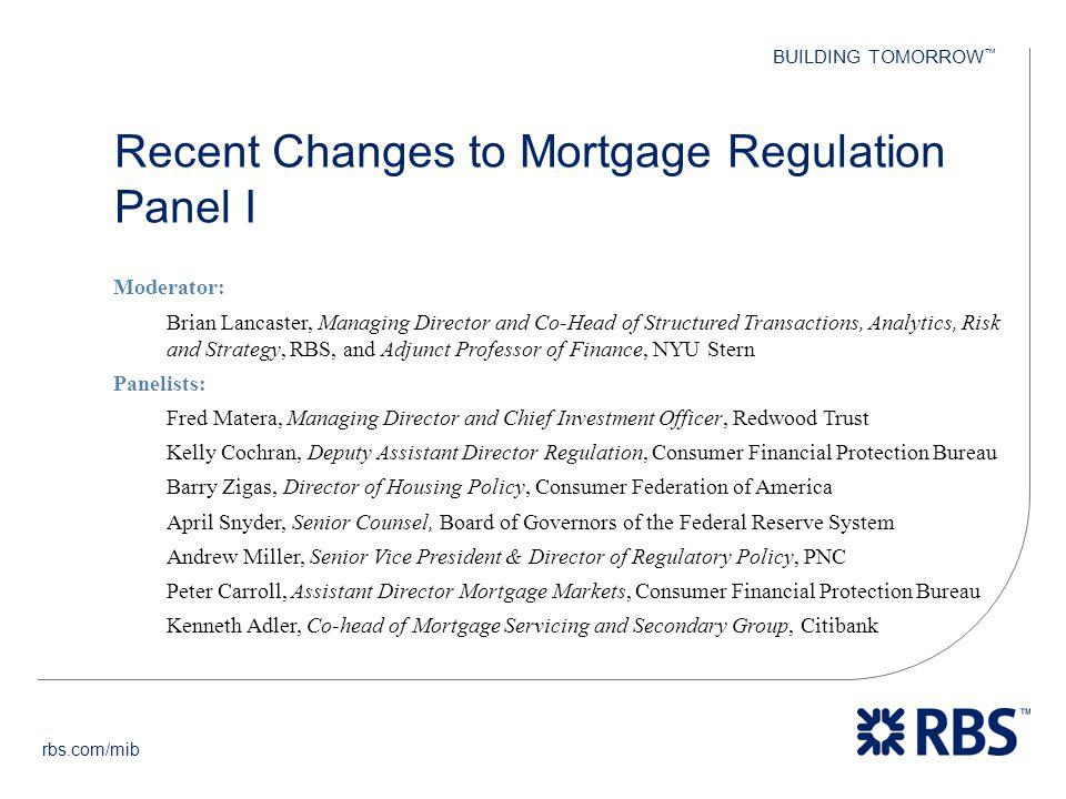 Recent Changes to Mortgage Regulation Panel I