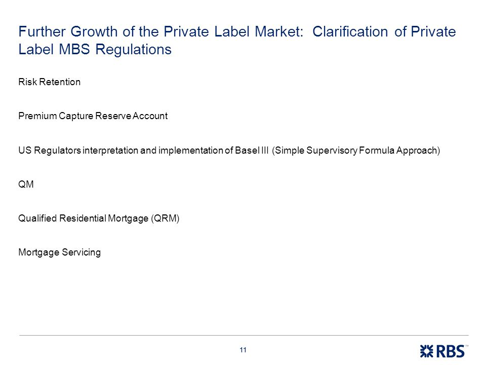Further Growth of the Private Label Market: Clarification of Private Label MBS Regulations