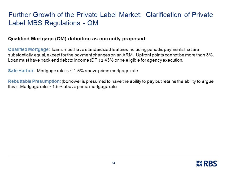 Further Growth of the Private Label Market: Clarification of Private Label MBS Regulations - QM