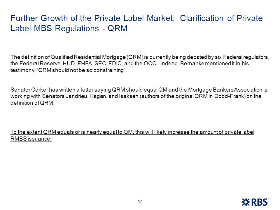 Further Growth of the Private Label Market: Clarification of Private Label MBS Regulations - QRM
