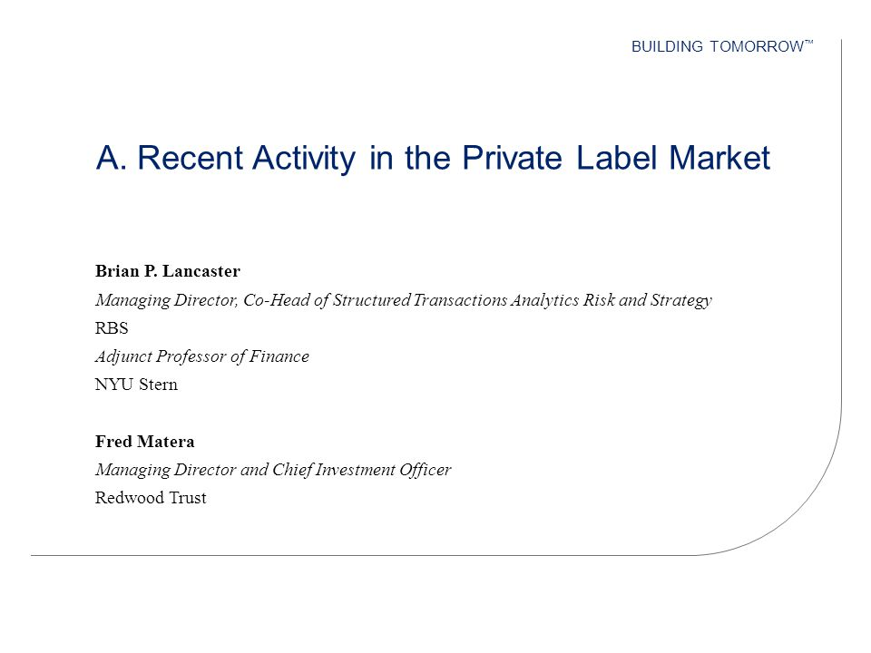 A. Recent Activity in the Private Label Market