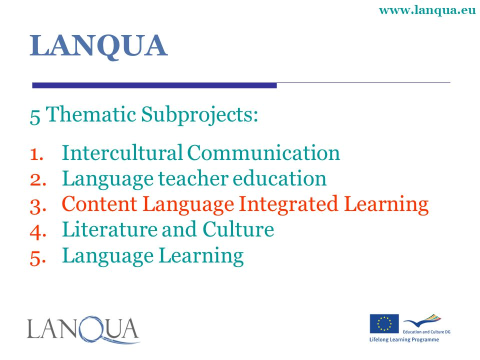 LANQUA 5 Thematic Subprojects: Intercultural Communication