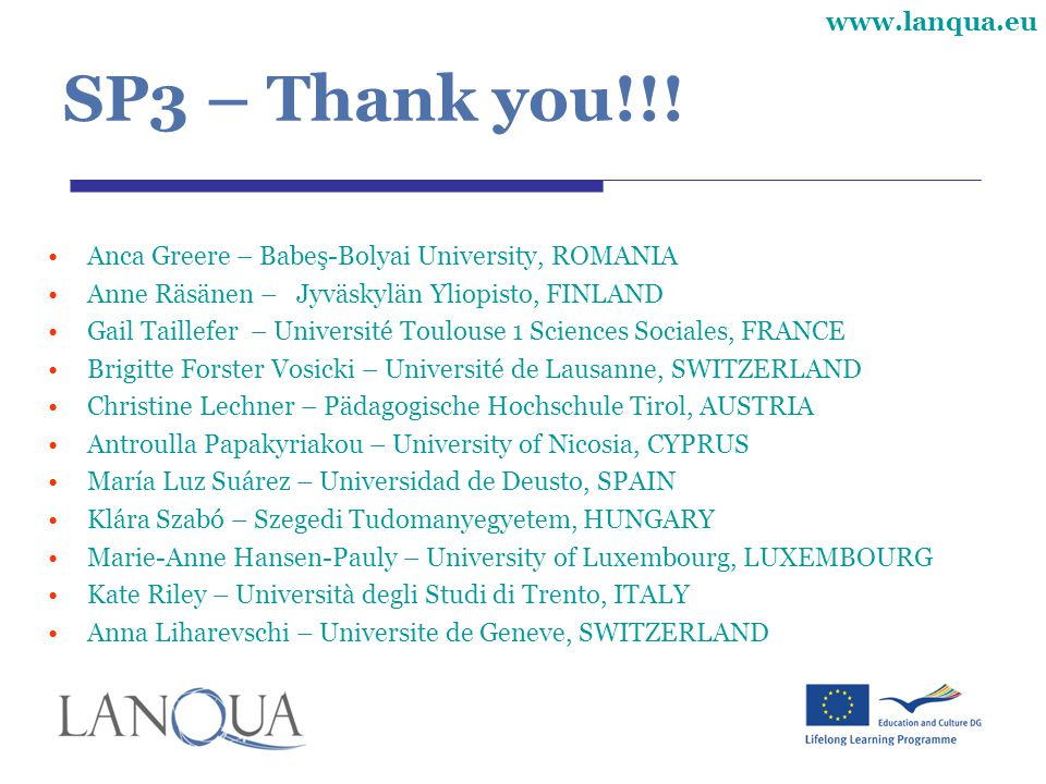 SP3 – Thank you!!! Anca Greere – Babeş-Bolyai University, ROMANIA