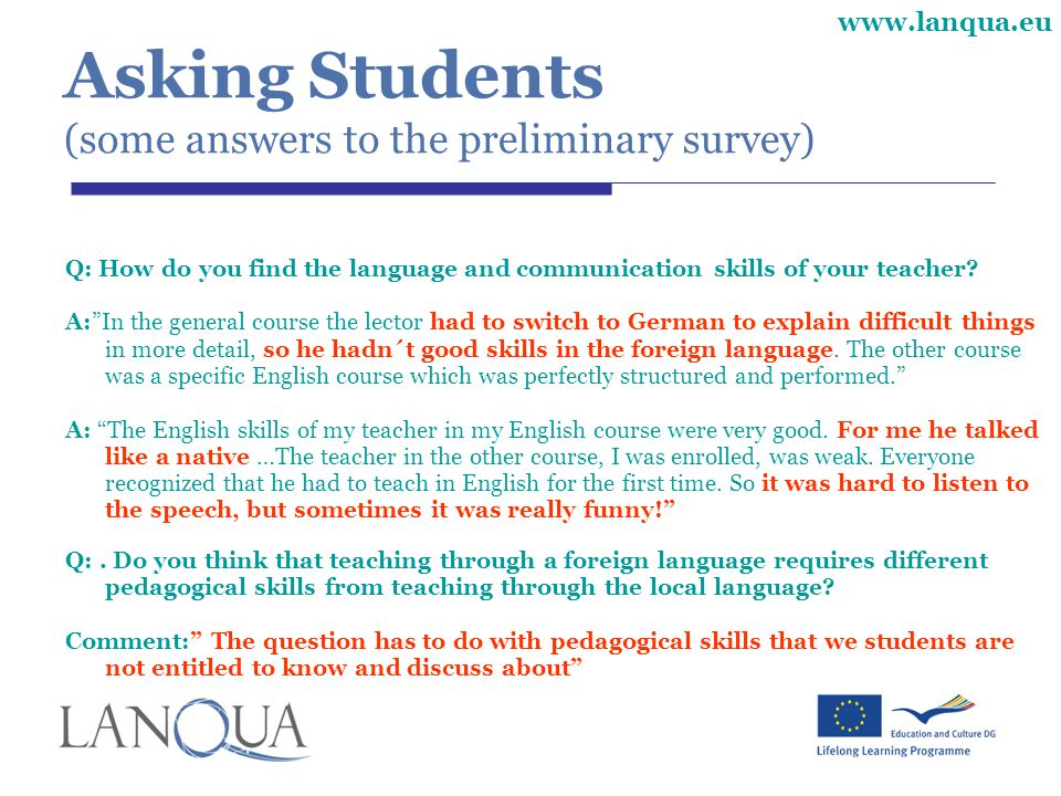 Asking Students (some answers to the preliminary survey)