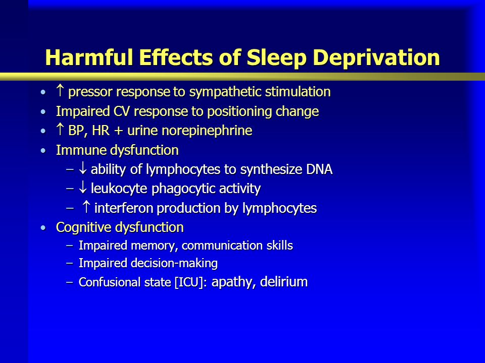 Harmful Effects of Sleep Deprivation