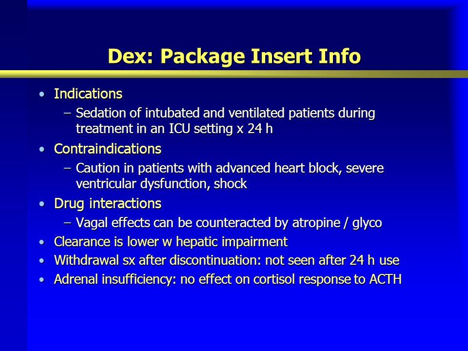 Dex: Package Insert Info