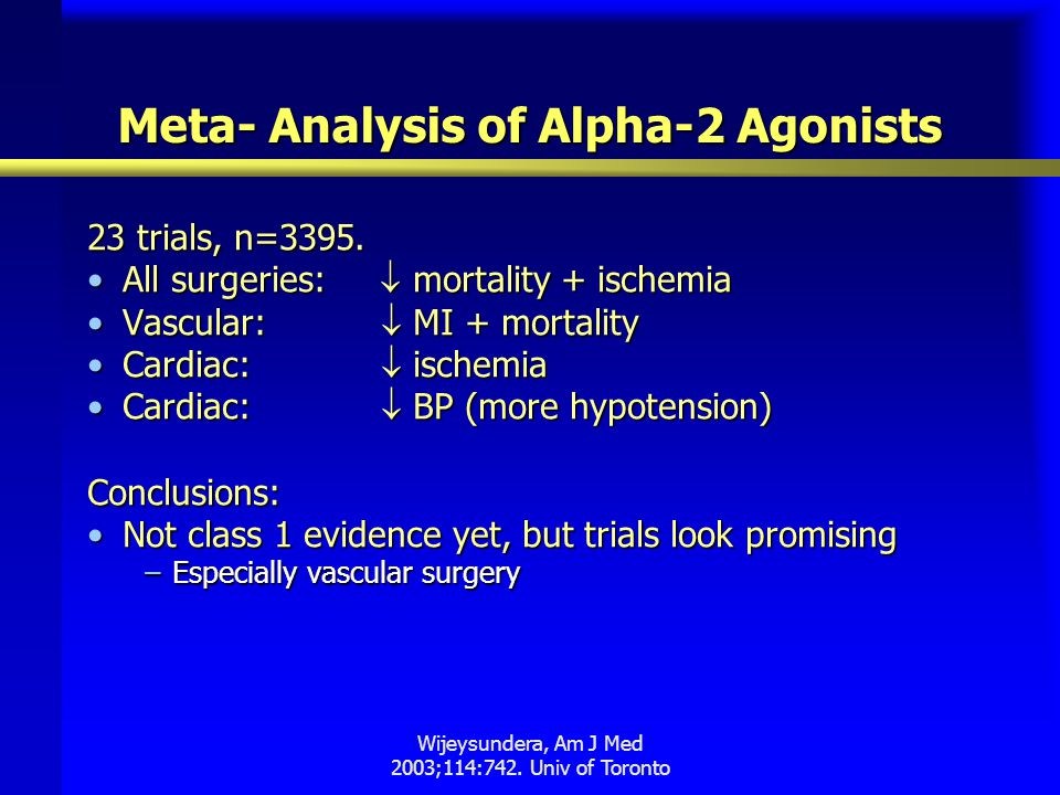 Meta- Analysis of Alpha-2 Agonists