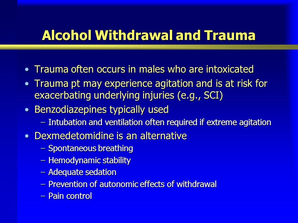 Alcohol Withdrawal and Trauma