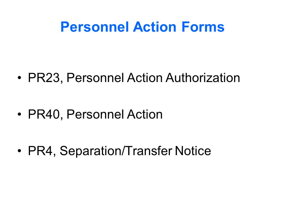 Personnel Action Forms