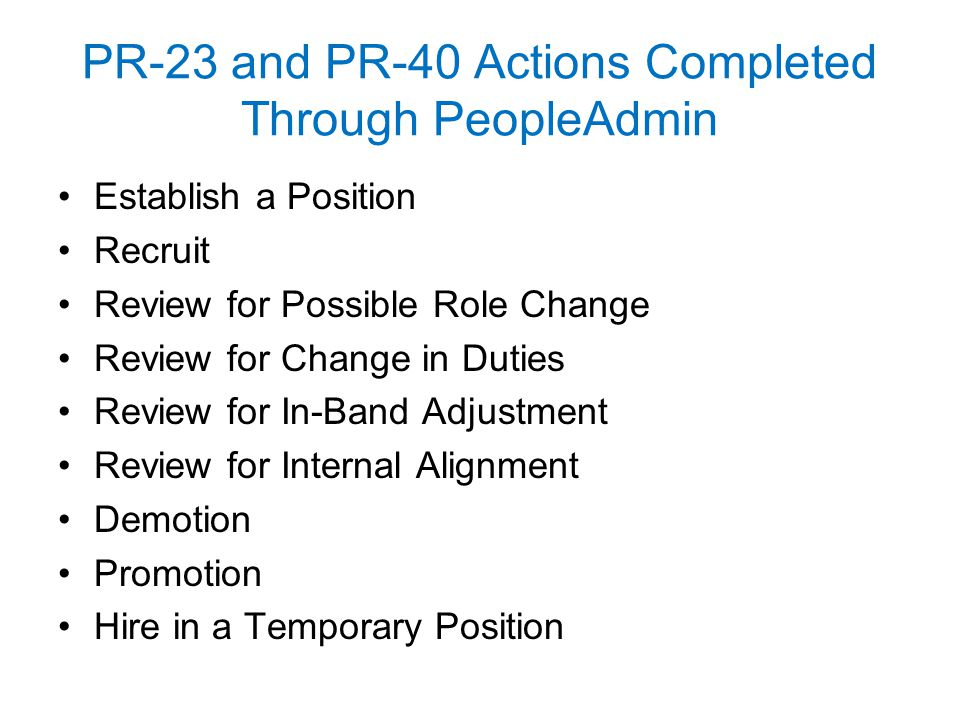 PR-23 and PR-40 Actions Completed Through PeopleAdmin