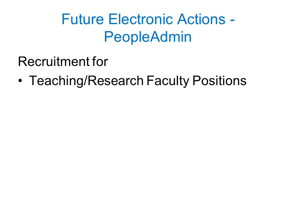 Future Electronic Actions - PeopleAdmin