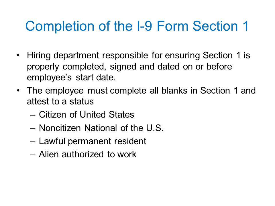 Completion of the I-9 Form Section 1
