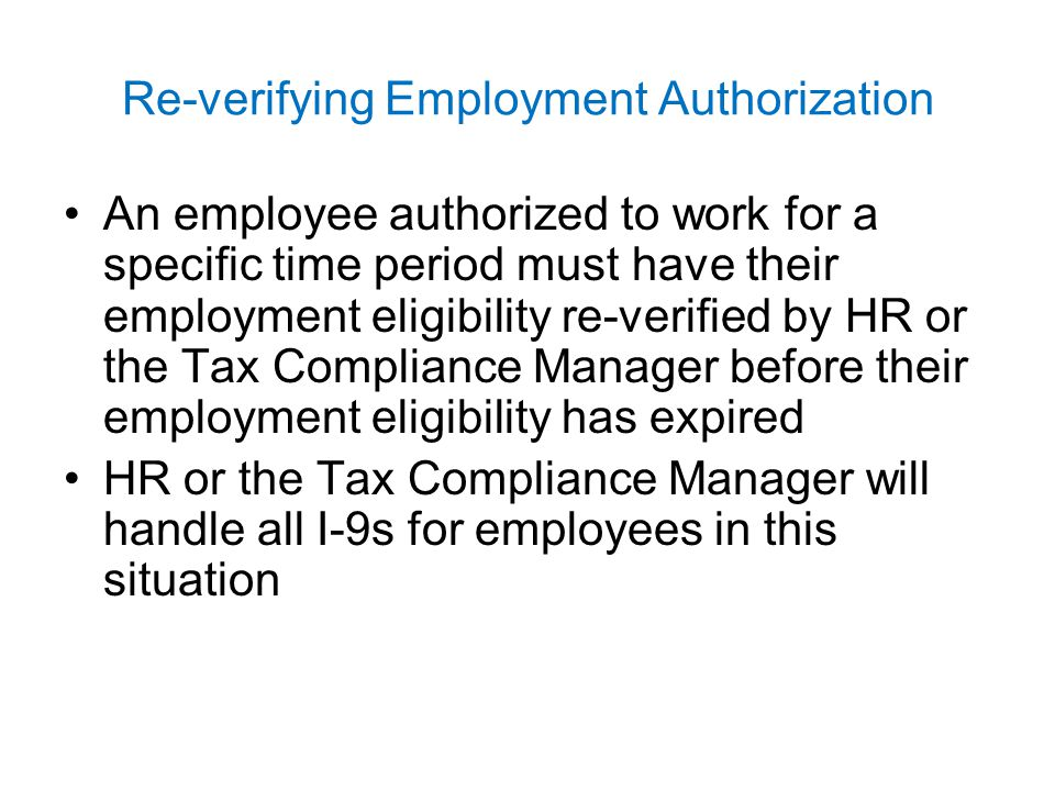 Re-verifying Employment Authorization