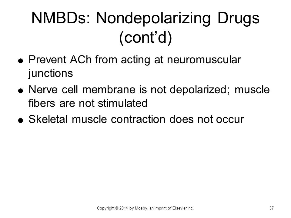 NMBDs: Nondepolarizing Drugs (cont'd)