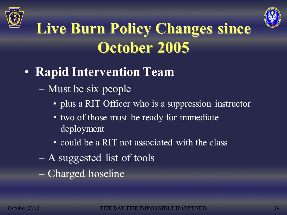 Live Burn Policy Changes since October 2005