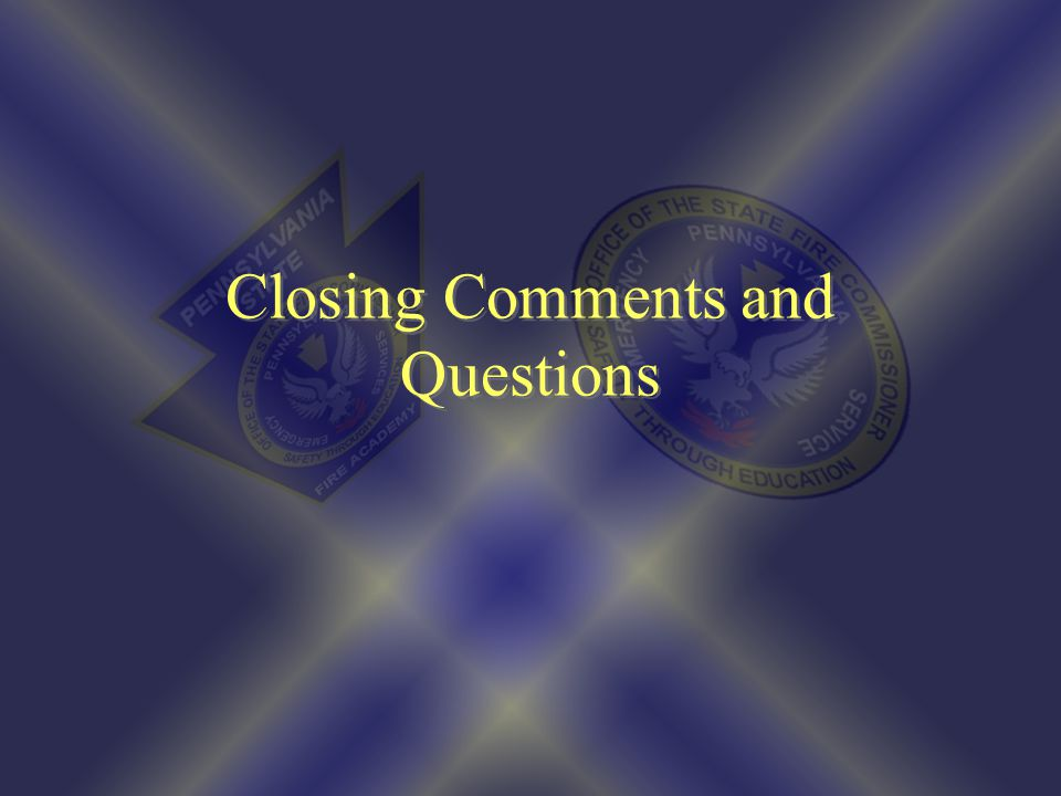 Closing Comments and Questions