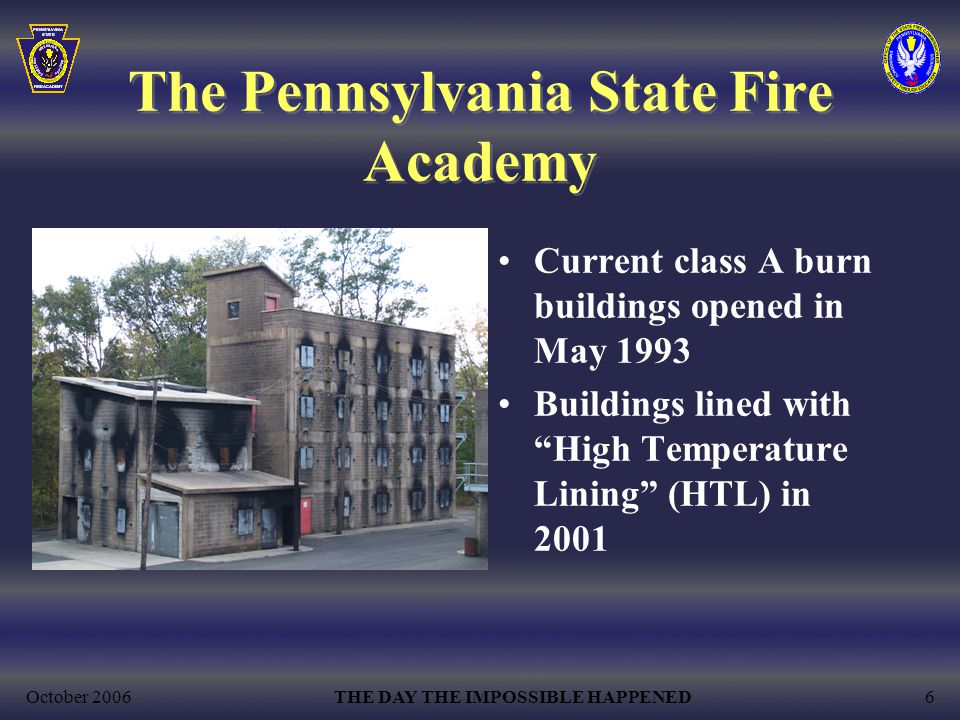The Pennsylvania State Fire Academy