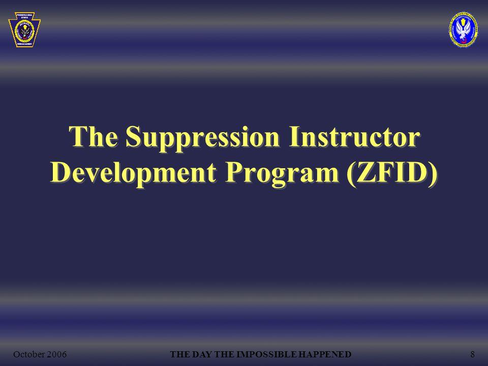 The Suppression Instructor Development Program (ZFID)