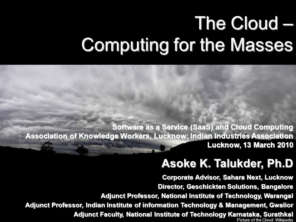 The Cloud – Computing for the Masses