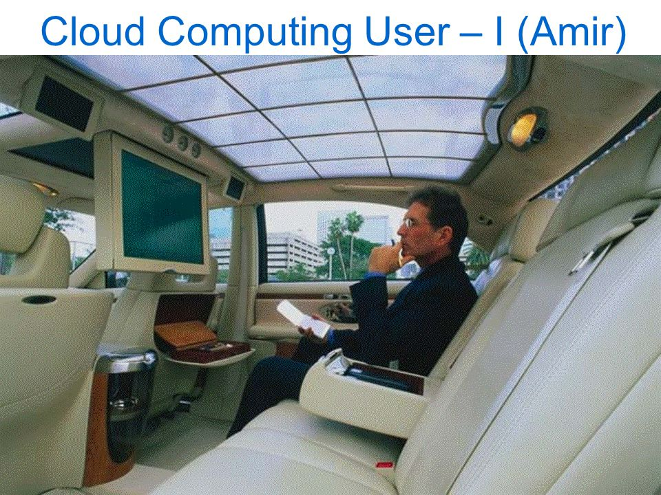 Cloud Computing User – I (Amir)
