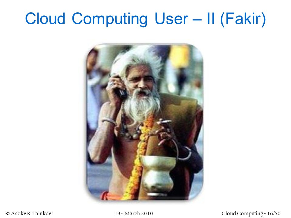 Cloud Computing User – II (Fakir)