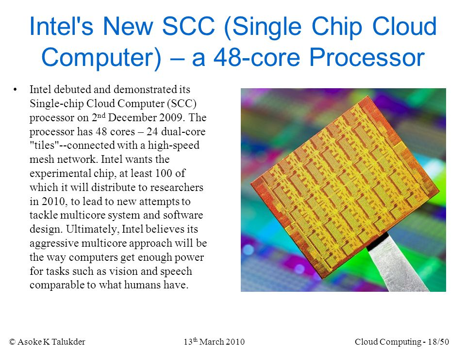 Intel s New SCC (Single Chip Cloud Computer) – a 48-core Processor