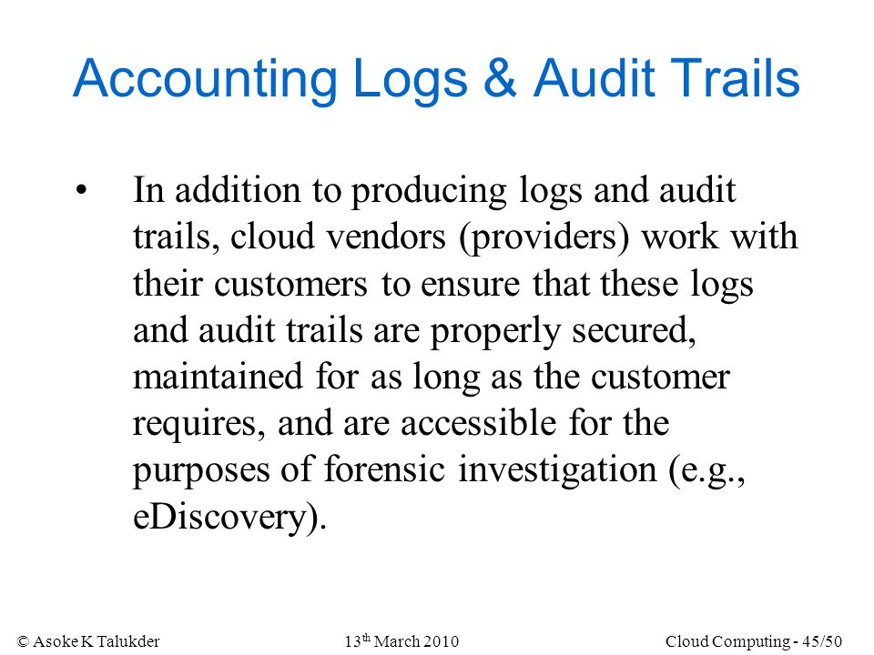 Accounting Logs & Audit Trails