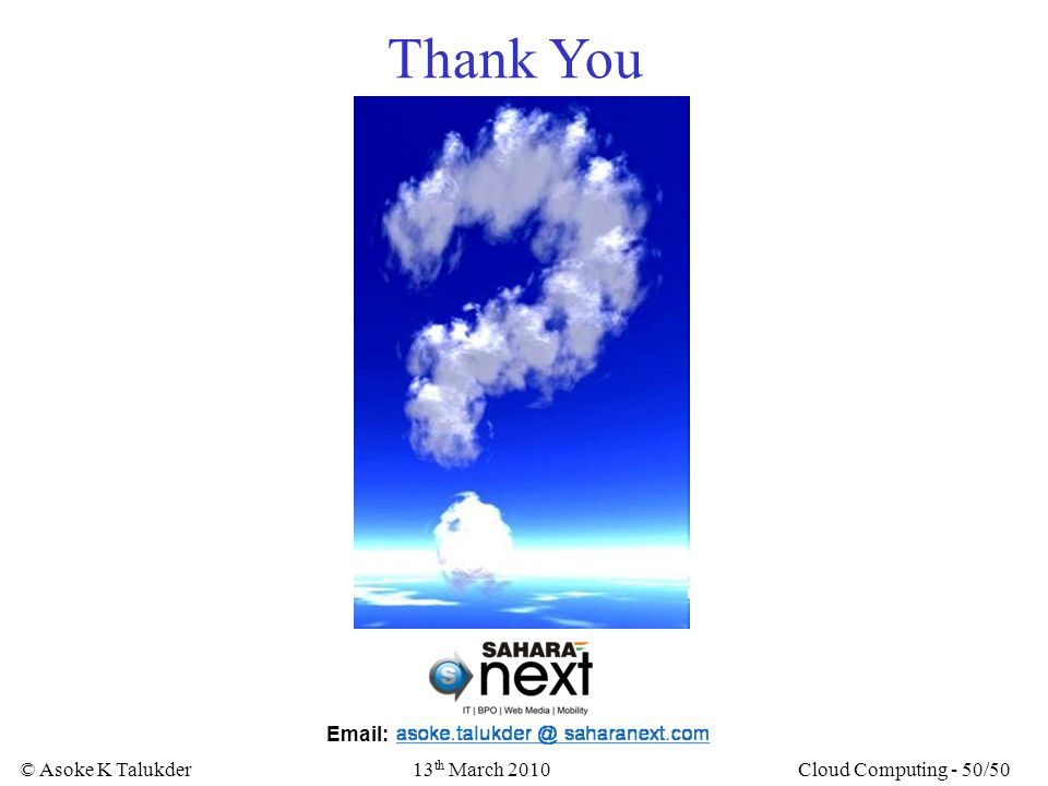 Thank You Email: 13th March 2010 Cloud Computing - 50/50