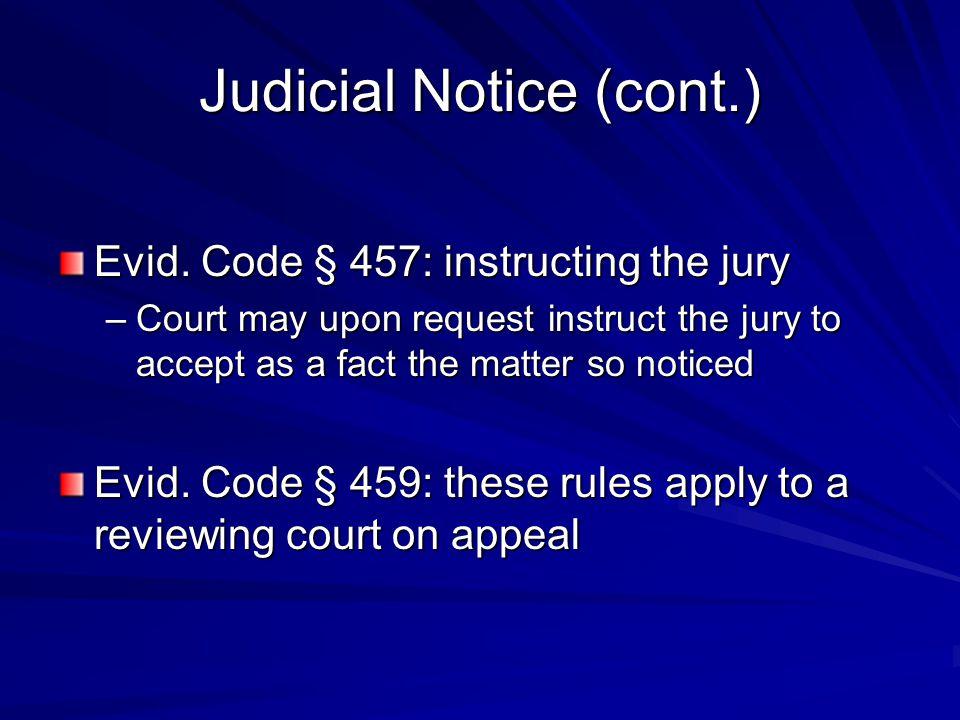 Judicial Notice (cont.)