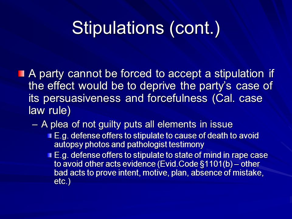 Stipulations (cont.)