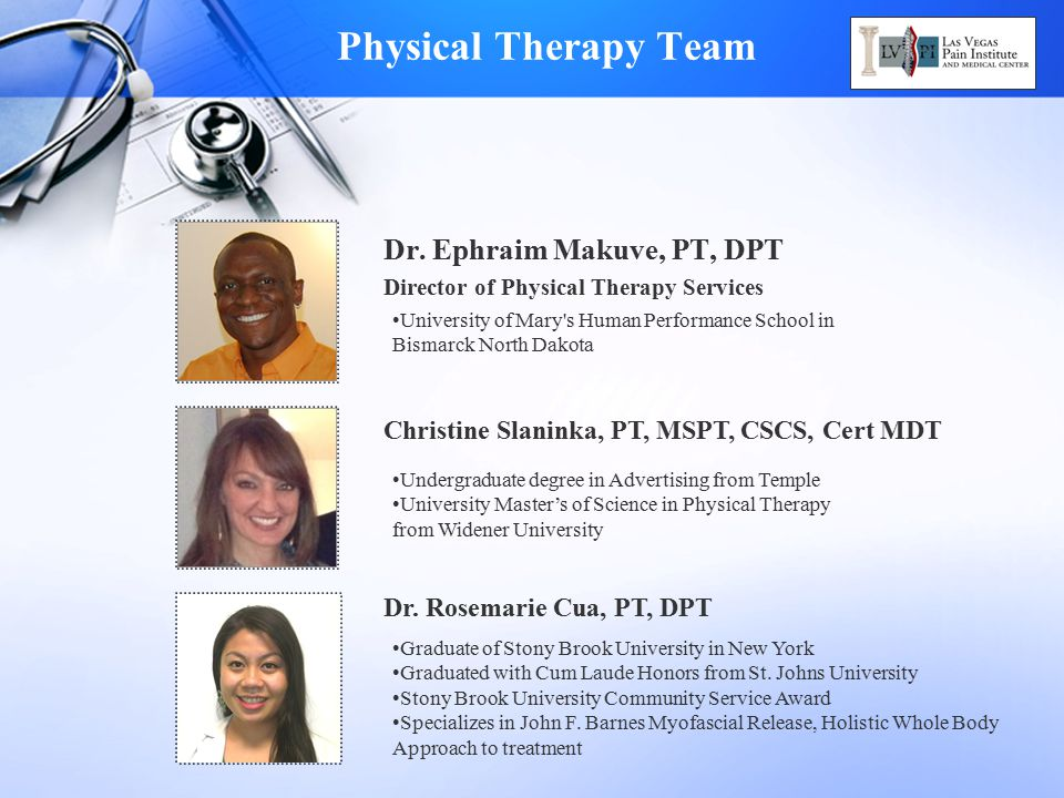 Physical Therapy Team Dr. Ephraim Makuve, PT, DPT