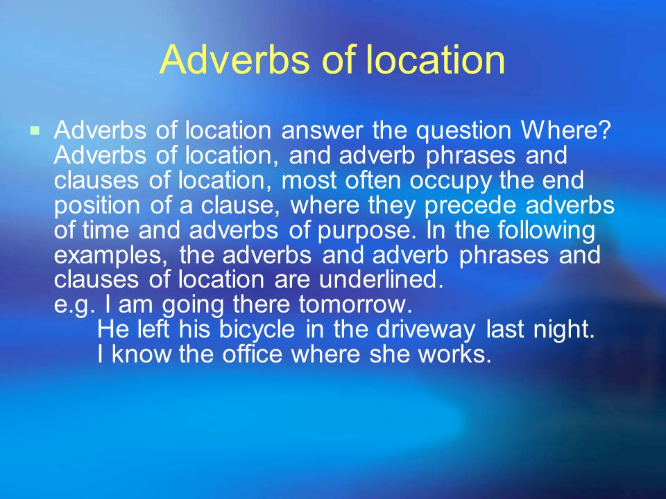 Adverbs of location