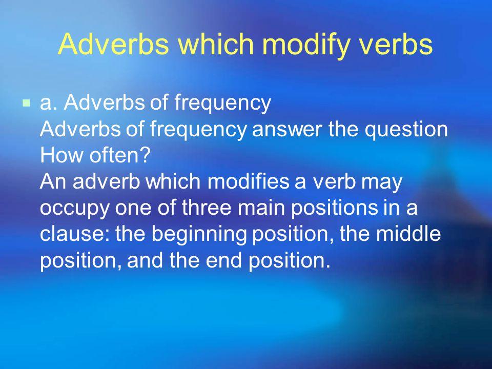 Adverbs which modify verbs