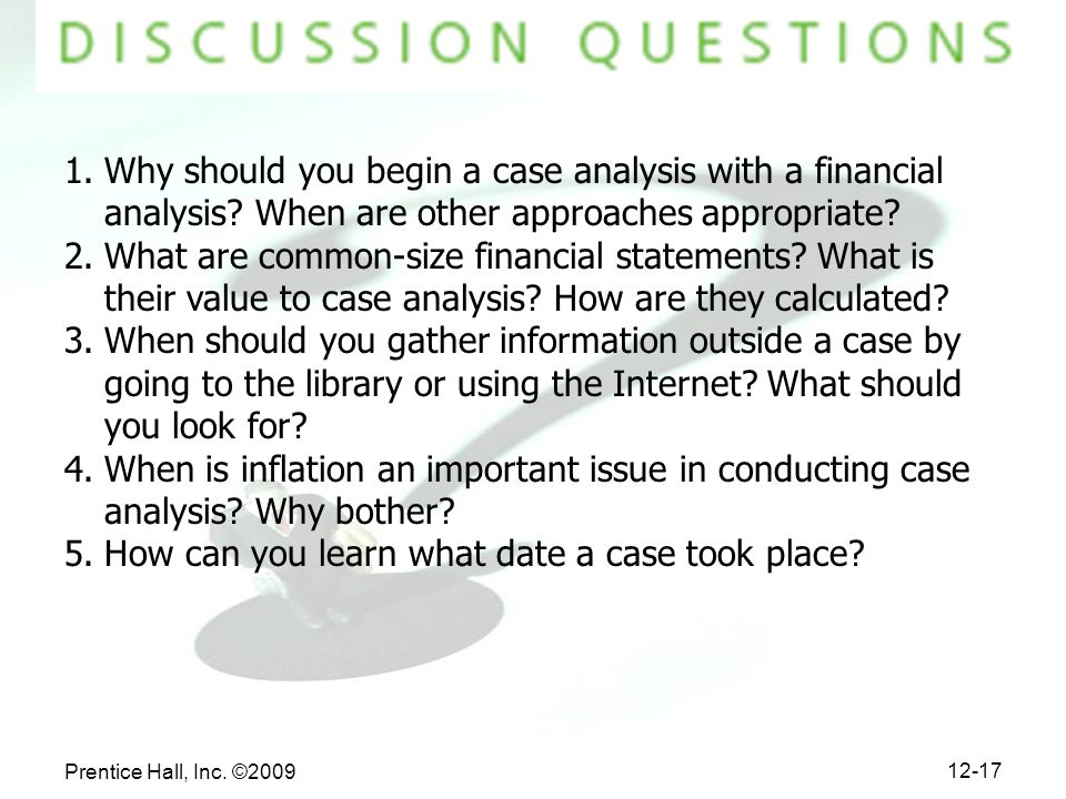 Why should you begin a case analysis with a financial