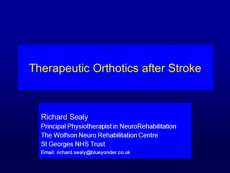 Therapeutic Orthotics after Stroke