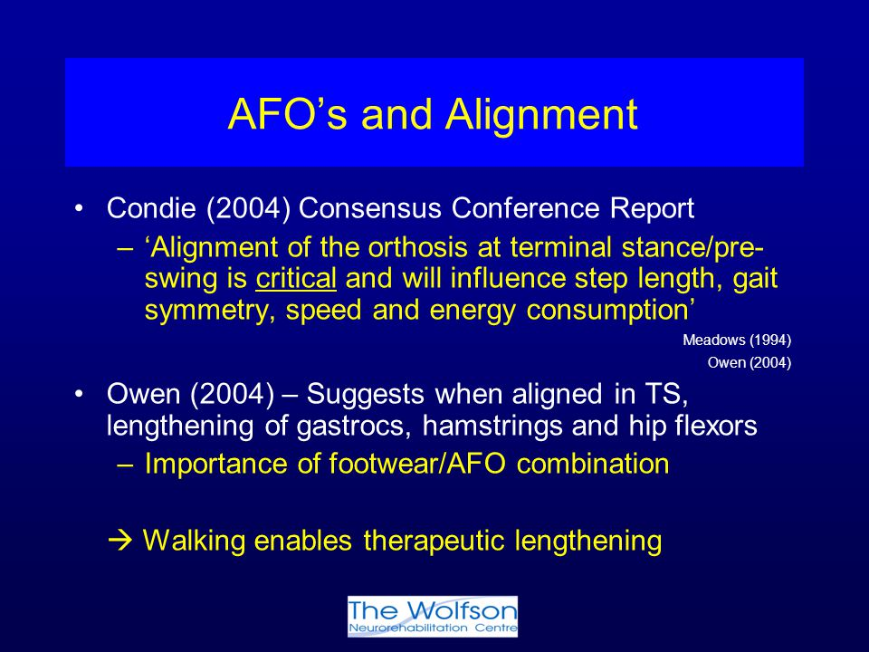 AFO's and Alignment Condie (2004) Consensus Conference Report