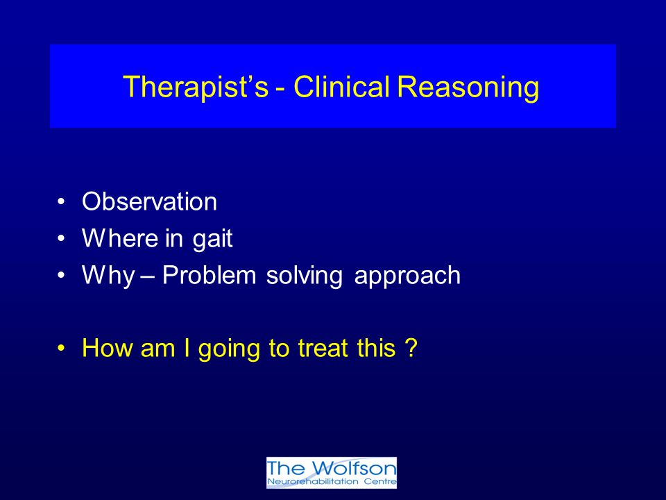 Therapist's - Clinical Reasoning