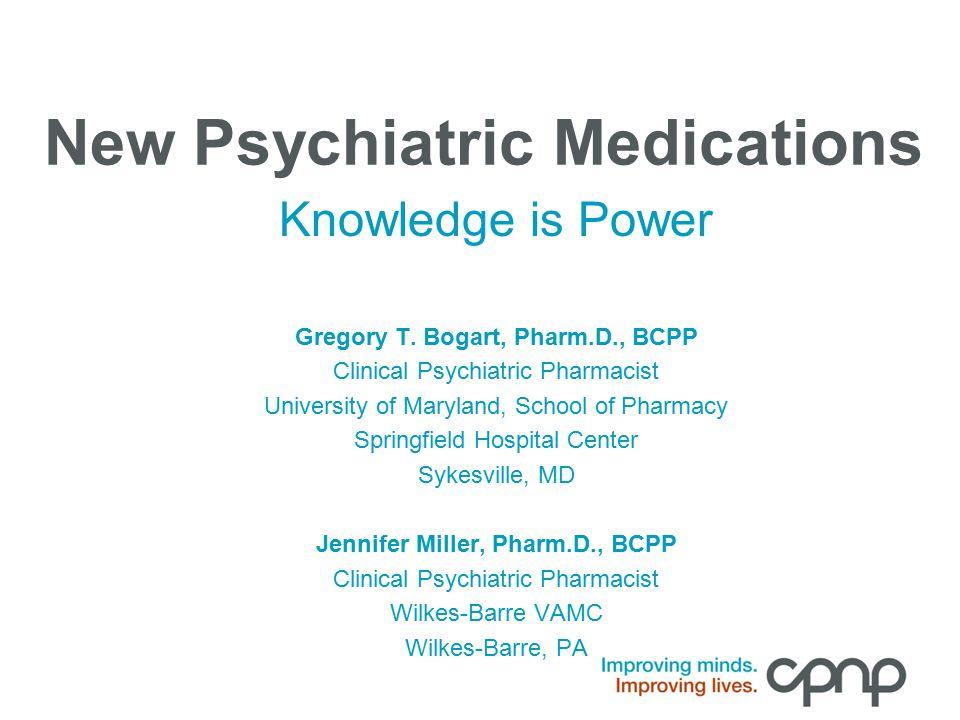 New Psychiatric Medications