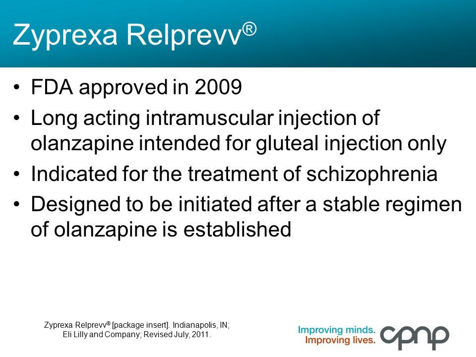 Zyprexa Relprevv® FDA approved in 2009
