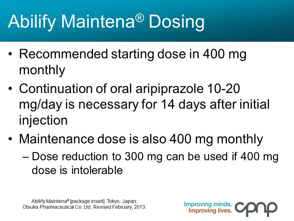 Abilify Maintena® Dosing