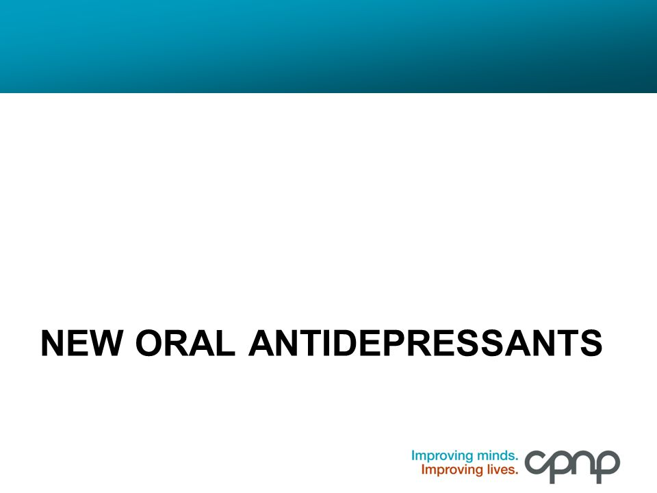 New Oral ANTIDEPRESSANTS