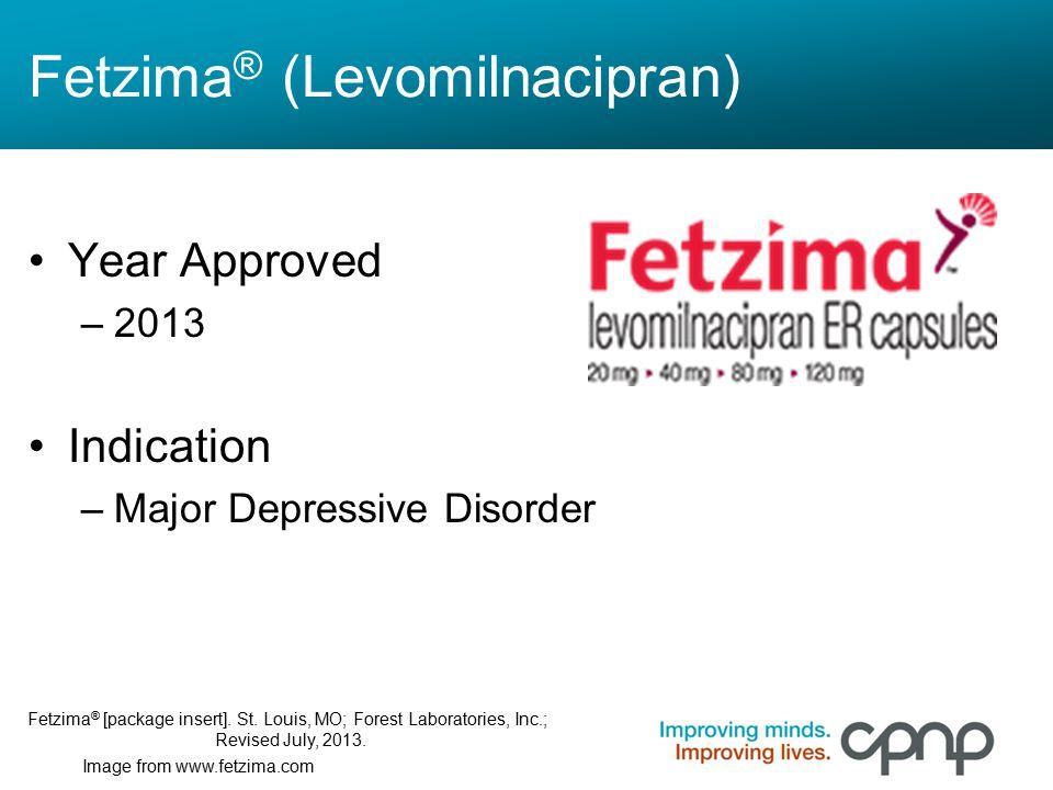 Fetzima® (Levomilnacipran)