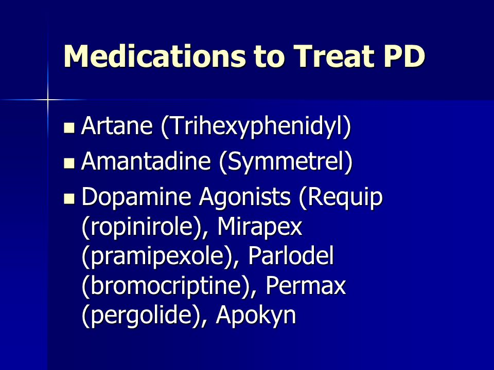Medications to Treat PD